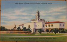 1940 Linen Postcard: California Courts Hotel- Monterrey