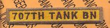 US ARMY Armor 707th TANK BN tab patch