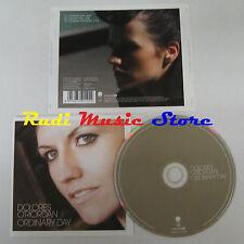 CD Singolo DOLORESO'RIORDAN Ordinary day 2007 sequel EU CRANBERRIES  (S3)
