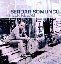 SERDAR SOMUNCU - HITLER KEBAB NEW CD