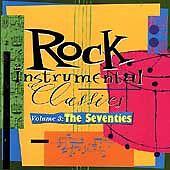 Rock Instrumental Classics, Vol. 3: The Seventies by Various Artists (CD, Mar-19