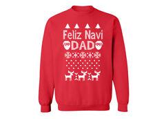Feliz Navidad Navi Dad - UGLY CHRISTMAS sweater shirt Snowflake  Swearshirt Red