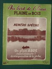 Au bord de l'eau Plaine et Bois Revue de pêche et de chasse 1955 novembre