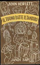 John Hewlett = IL TUONO BATTE IL TAMBURO = BOLIVIA