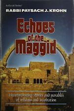 Artscroll: Echoes Of The Maggid by Rabbi Pesach J. Krohn by Krohn, Paysach J The
