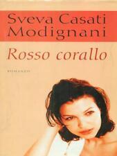 ROSSO CORALLO  SVEVA C MODIGNANI MONDOLIBRI 2006