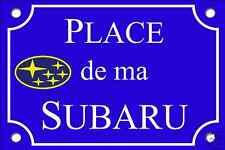 RÉPLIQUE PLAQUE de RUE AUTO PLACE SUBARU 30X20 ALU