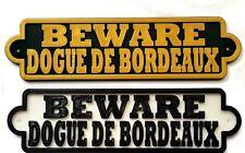 Beware Dogue De Bordeaux 3D Dog Plaque- House Door Garden Gate Sign L