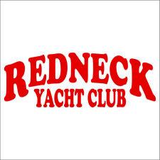 Redneck Yacht Club Vinyl Decal / Sticker - Choose Color & Size - Craig Morgan