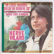Hervé VILARD 45T SP ON LAISSE TOUJOURS QUELQU'UN  RARE