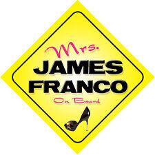 Mrs James Franco On Board Novelty Car Sign