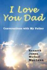 I Love You Dad (Paperback or Softback)