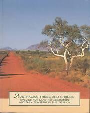 Australian Trees and Shrubs: Species for Land Rehabilitation and Farm...
