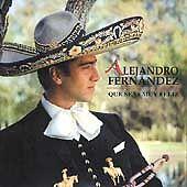 MEXICAN MARIACHI MUSIC ALEJANDRO FERNANDEZ, QUE SEAS MUY FELIZ, CD