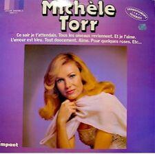 MICHELE TORR ce soir je t'attendais/l'amour est bleu LP