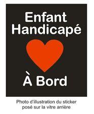 1 Sticker  -- Enfant Handicapé à Bord-- 2 tailles -