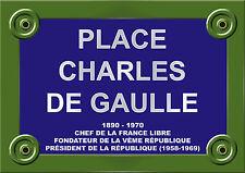 PLAQUE de RUE PARIS CHARLES DE GAULLE HISTOIRE de FRANCE ALU 20x30 cm