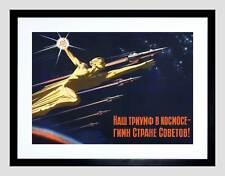 PROPAGANDA USSR COMMUNISM SPACE ROCKET TRIUMPH BLACK FRAMED ART PRINT B12X4625