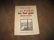 Pierre TAITTINGER:...et Paris ne fut pas détruit. ENVOI
