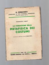 la fondazione della metafisica dei costumi - emanuele kant - 1938