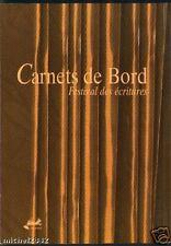 CARNET DE BORD FESTIVAL DES ECRITURES 1999 POESIE contemporaine littérature TBE
