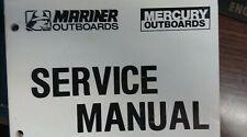 MERCURY SERVICE MANUAL 90-826148, 90-826148R1 AND 90-826148R2 MERC/MARINER 30/40