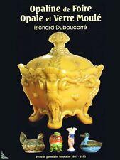 L' Opaline de Foire (1865 - 1935), livre de Duboucarré
