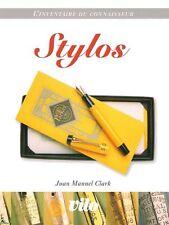 L'inventaire du connaisseur : Stylos (avec cotes)
