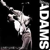 Bryan Adams - Live! Live! Live! CD Album