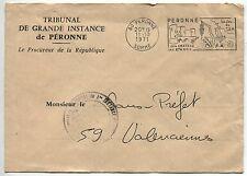 LETTRES TRIBUNAL DE GRANDE INSTANCE DE PERONNE POUR LE SOUS PREFET 1971 FLAMME