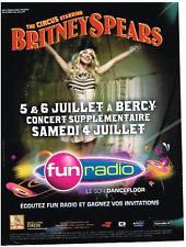 PUBLICITE ADVERTISING  2009    FUN RADIO   BRITNEY SPEARS  en concert à BERCY