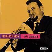 PETE FOUNTAIN - Dixieland King (CD 1998)