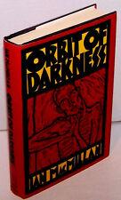 Orbit of Darkness- Ian MacMillian FIRST EDITION