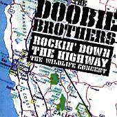 Rockin Down the Highway, Doobie Brothers, Good Live