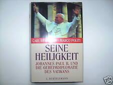 SEINE HEILIGKEIT JOHANNES PAUL II BERNSTEIN POLITI