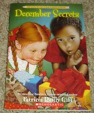 December Secrets by Patricia Reilly Giff (2006) The Kids of Polk Street School