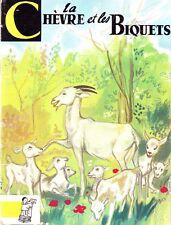 La chèvre et les biquets * CONTES  du Gai Pierrot  BIAS * Livre enfant *
