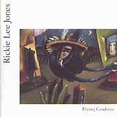 Rickie Lee Jones - Flying Cowboys (CD 1989)