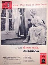 PUBLICITÉ LE CHARBON DOUX LEVER EN PLEIN HIVER AVEC LA BONNE CHALEUR