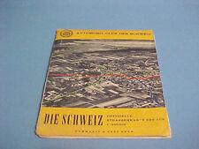 1957? DIE SCHWEIZ SWITZERLAND MAP