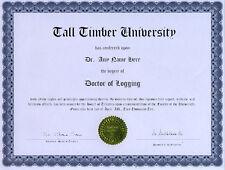 Doctor Logging Novelty Diploma Ax Chainsaw Dozer