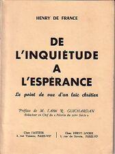 HENRY DE FRANCE / De l'inquiétude à l'espérance - Le point de vue d'un laïc.....