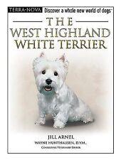 The West Highland White Terrier (Terra Nova Series), Arnell, Jill, Good Book