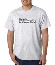 Bayside Made USA T-shirt  Nice Face What Do When Baboon wants butt back