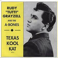 "RUDY TUTTI GRAYZELL & A-BONES 'Texas Kool Kat 7"" estrus mummies Rockabilly Elvis"