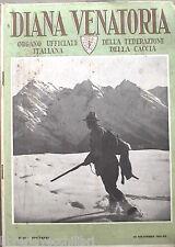 DIANA rivista di Caccia Venatoria 31 dicembre 1941 Beccamorti Uccelli Fauna di