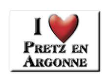 MAGNETS FRANCE ÎLE DE FRANCE SOUVENIR AIMANT I LOVE PRETZ EN ARGONNE (55)--