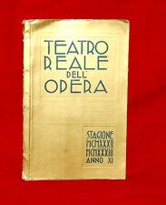Libro Antico '30 Teatro Reale dell'Opera Stagione 1932-33 Anno XI Rarità