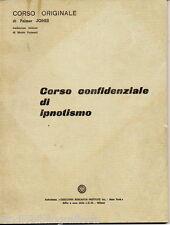 Jones Palmer ; CORSO CONFIDENZIALE DI IPNOTISMO in 25 lezioni ; I.D.M. 1968