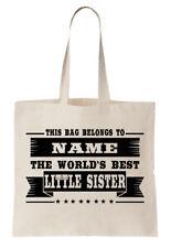 Personalizado Bolsa Shopper del mundo mejor Little Sister Familiar Regalo